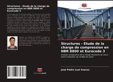 Couverture de Structures - Etude de la charge de compression en NBR 8800 et Eurocode 3