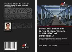 Copertina di Strutture - Studio del carico di compressione in NBR 8800 ed Eurocodice 3