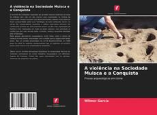 Capa do livro de A violência na Sociedade Muisca e a Conquista