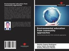 Bookcover of Environmental education from community approaches