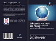 Bookcover of Milieu-educatie vanuit een communautaire benadering