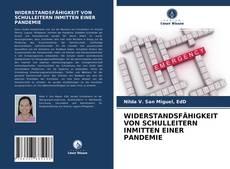 Buchcover von WIDERSTANDSFÄHIGKEIT VON SCHULLEITERN INMITTEN EINER PANDEMIE