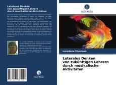 Buchcover von Laterales Denken von zukünftigen Lehrern durch musikalische Aktivitäten
