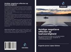 Обложка Huidige negatieve effecten op taalvaardigheid
