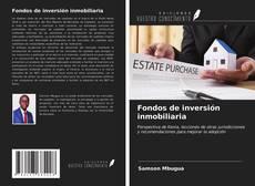 Portada del libro de Fondos de inversión inmobiliaria