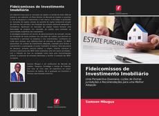 Borítókép a  Fideicomissos de Investimento Imobiliário - hoz