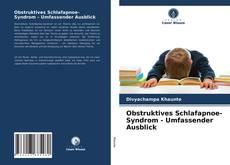 Buchcover von Obstruktives Schlafapnoe-Syndrom - Umfassender Ausblick