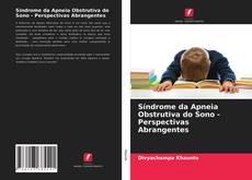Capa do livro de Síndrome da Apneia Obstrutiva do Sono - Perspectivas Abrangentes