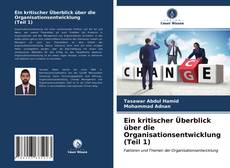 Bookcover of Ein kritischer Überblick über die Organisationsentwicklung (Teil 1)