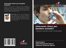 Capa do livro de Interventi clinici per bambini asmatici
