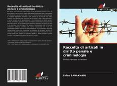 Portada del libro de Raccolta di articoli in diritto penale e criminologia