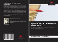 Bookcover of Didactics of an interactive classroom