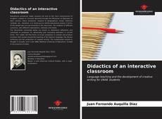 Portada del libro de Didactics of an interactive classroom