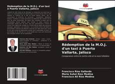 Bookcover of Rédemption de la M.O.J. d'un taxi à Puerto Vallarta, Jalisco