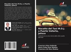 Обложка Riscatto del Taxi M.O.J. a Puerto Vallarta, Jalisco