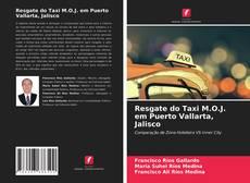 Обложка Resgate do Taxi M.O.J. em Puerto Vallarta, Jalisco
