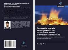 Bookcover of Evaluatie van de aerodynamische parelvorm in een warmtewisselaarbuis