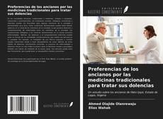 Buchcover von Preferencias de los ancianos por las medicinas tradicionales para tratar sus dolencias
