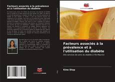 Portada del libro de Facteurs associés à la prévalence et à l'utilisation du diabète