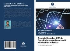 Bookcover of Assoziation des CD14-Gen-Polymorphismus mit klinischer Mastitis