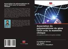 Couverture de Association du polymorphisme du gène CD14 avec la mammite clinique