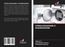 Bookcover of STERILIZZAZIONE E DISINFEZIONE