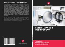 Bookcover of ESTERILIZAÇÃO E DESINFECÇÃO
