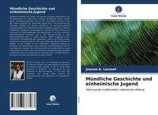 Mündliche Geschichte und einheimische Jugend kitap kapağı