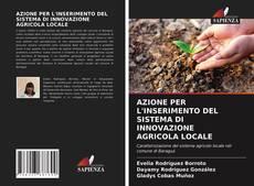 AZIONE PER L'INSERIMENTO DEL SISTEMA DI INNOVAZIONE AGRICOLA LOCALE kitap kapağı
