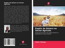 Capa do livro de Papéis de Género no Sector Agrícola
