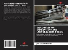 DISCOURSES ON EMPLOYMENT AND LABOUR RIGHTS POLICY kitap kapağı