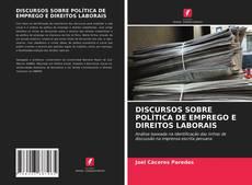 Borítókép a  DISCURSOS SOBRE POLÍTICA DE EMPREGO E DIREITOS LABORAIS - hoz