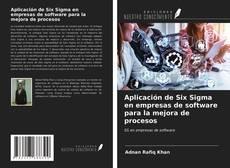 Bookcover of Aplicación de Six Sigma en empresas de software para la mejora de procesos