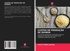 Bookcover of CUSTOS DE PRODUÇÃO DE QUINOA