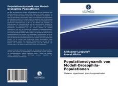 Bookcover of Populationsdynamik von Modell-Drosophila-Populationen