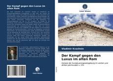 Bookcover of Der Kampf gegen den Luxus im alten Rom