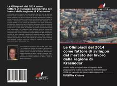 Capa do livro de Le Olimpiadi del 2014 come fattore di sviluppo del mercato del lavoro della regione di Krasnodar