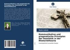 Buchcover von Kommunikative und pragmatische Prinzipien der Homiletik in der Rhetoriktheorie