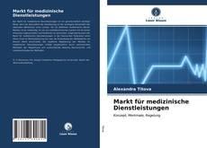Capa do livro de Markt für medizinische Dienstleistungen