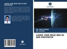 Buchcover von LASER: EINE NEUE ?RA IN DER PROTHETIK