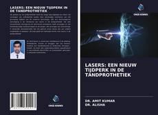 Bookcover of LASERS: EEN NIEUW TIJDPERK IN DE TANDPROTHETIEK