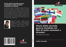 Bookcover of Storia della seconda guerra mondiale nei libri di testo nazionali e stranieri
