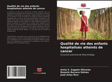 Couverture de Qualité de vie des enfants hospitalisés atteints de cancer
