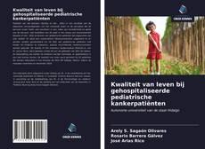 Bookcover of Kwaliteit van leven bij gehospitaliseerde pediatrische kankerpatiënten
