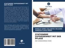 Portada del libro de STATIONÄRE ZUFRIEDENHEIT MIT DER PFLEGE
