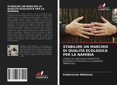 Portada del libro de STABILIRE UN MARCHIO DI QUALITÀ ECOLOGICA PER LA NAMIBIA