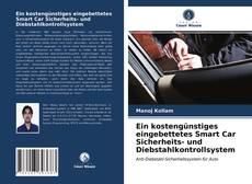 Bookcover of Ein kostengünstiges eingebettetes Smart Car Sicherheits- und Diebstahlkontrollsystem