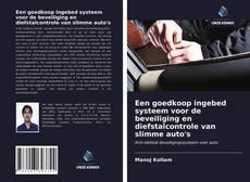 Bookcover of Een goedkoop ingebed systeem voor de beveiliging en diefstalcontrole van slimme auto's