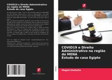 Copertina di COVID19 e Direito Administrativo na região do MENA Estudo de caso Egipto