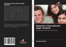 Copertina di Relazioni interculturali degli studenti